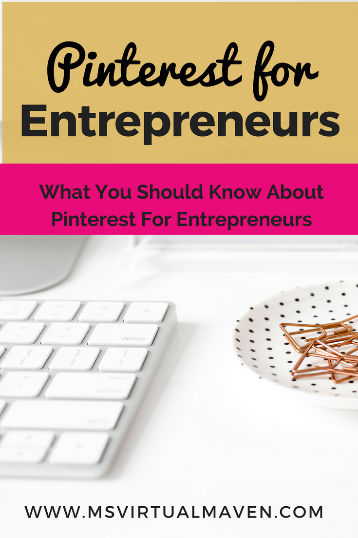 Tips on how to increase your Pinterest following and traffic to your website. Utilize Pinterest for Entrepreneur Success.