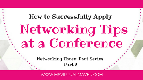 How to Successfully Apply Networking Tips at a Conference