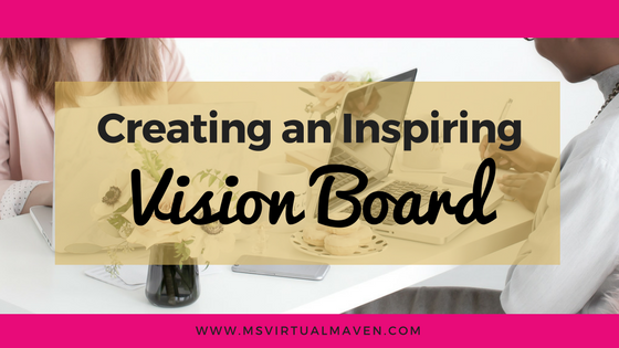 Creating an Inspiring Vision Board