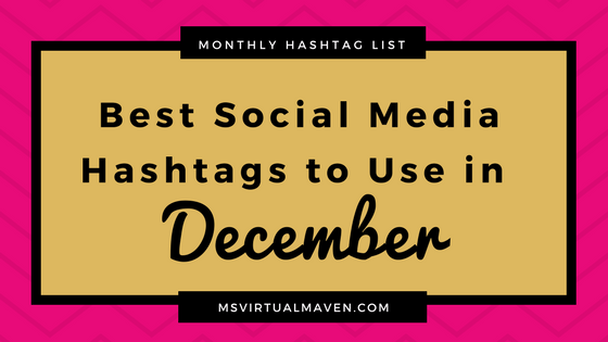 Best Social Media Hashtags to Use in December