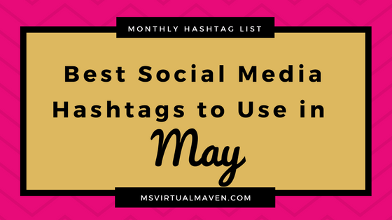 Best Social Media Hashtags for May