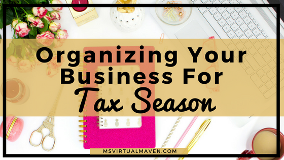 Organizing Your Business For Tax Season