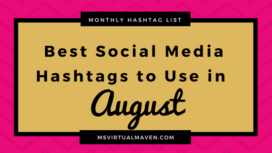 Best Social Media Hashtags for August