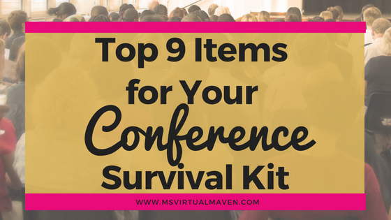 Top 9 Items for your Conference Survival Kit