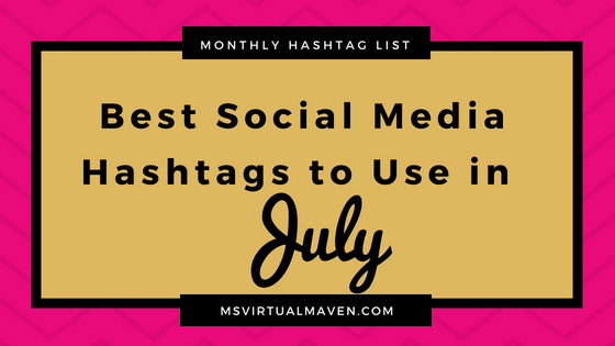 Best Social Media Hashtags for July