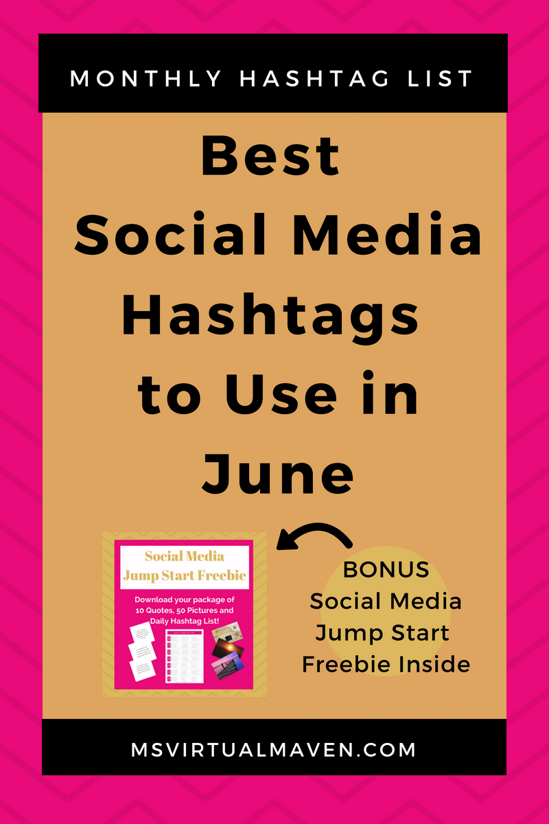 June is a fabulous month. Use these hashtags to get more visibility, brand awareness and traffic to get move visibility and traffic to your Instagram, Twitter and Pinterest accounts.