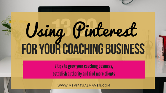 Using Pinterest to Grow Your Coaching Business