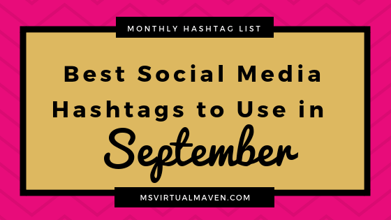 Best Social Media Hashtags for September